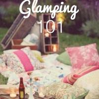 Glamping 101